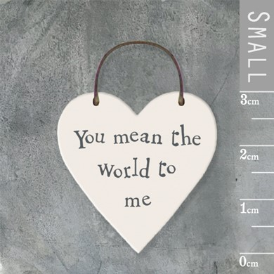 'You mean the world' wooden tag